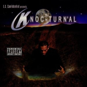 Knoc-Turn'al - LA Confidential Presents Knoc-Turn'al
