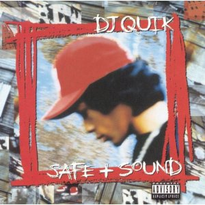 DJ Quik - Safe + Sound