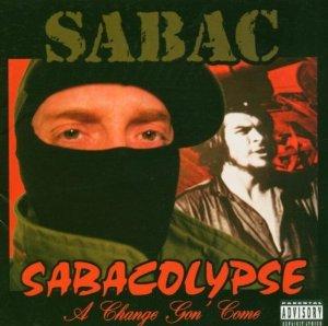 Sabac Red - Sabacolypse: A Change Gon' Come