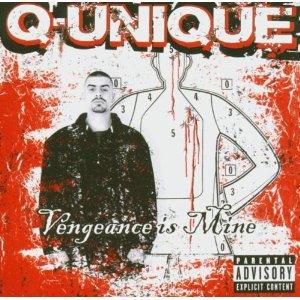 Q-Unique - Vengeance Is Mine