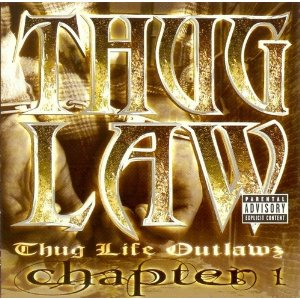 Thug Law - Thug Life Outlawz: Chapter 1