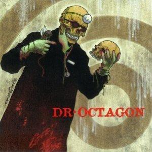 Dr. Octagon - Dr. Octagonecologyst
