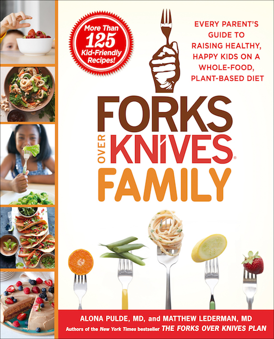 the forks over knives family cookbook thirty something mother runner