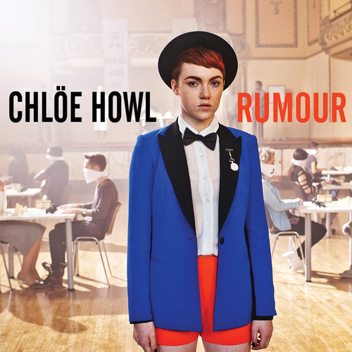 Chlöe Howl - Rumour