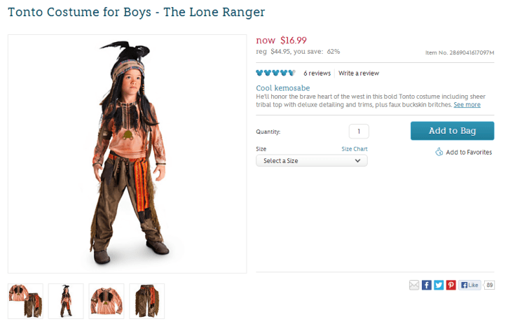 New Tonto, old Tonto. Still racist as hell. At least it's on sale for $17. Get your racism for 60% off! From: The Disney Store