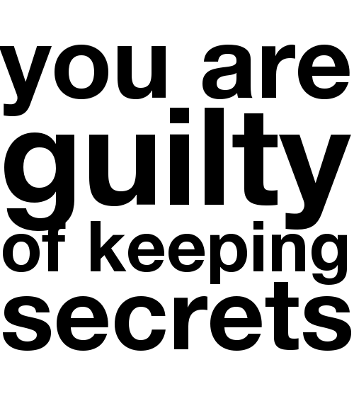textagon : you are guilty of keeping secrets tweet · share...
