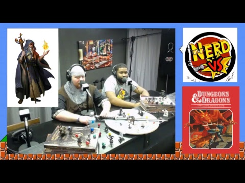 NERD VS DUNGEONS AND DRAGONS 11-21-18