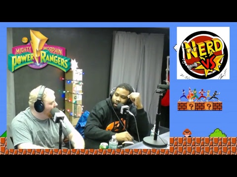 NERD VS POWER RANGERS 12-19-18