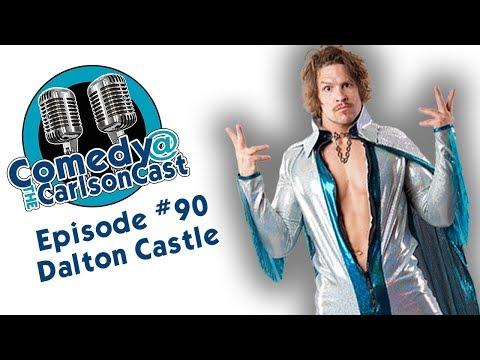 Episode #90 Dalton Castle