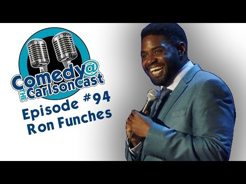 Episode #94 Ron Funches