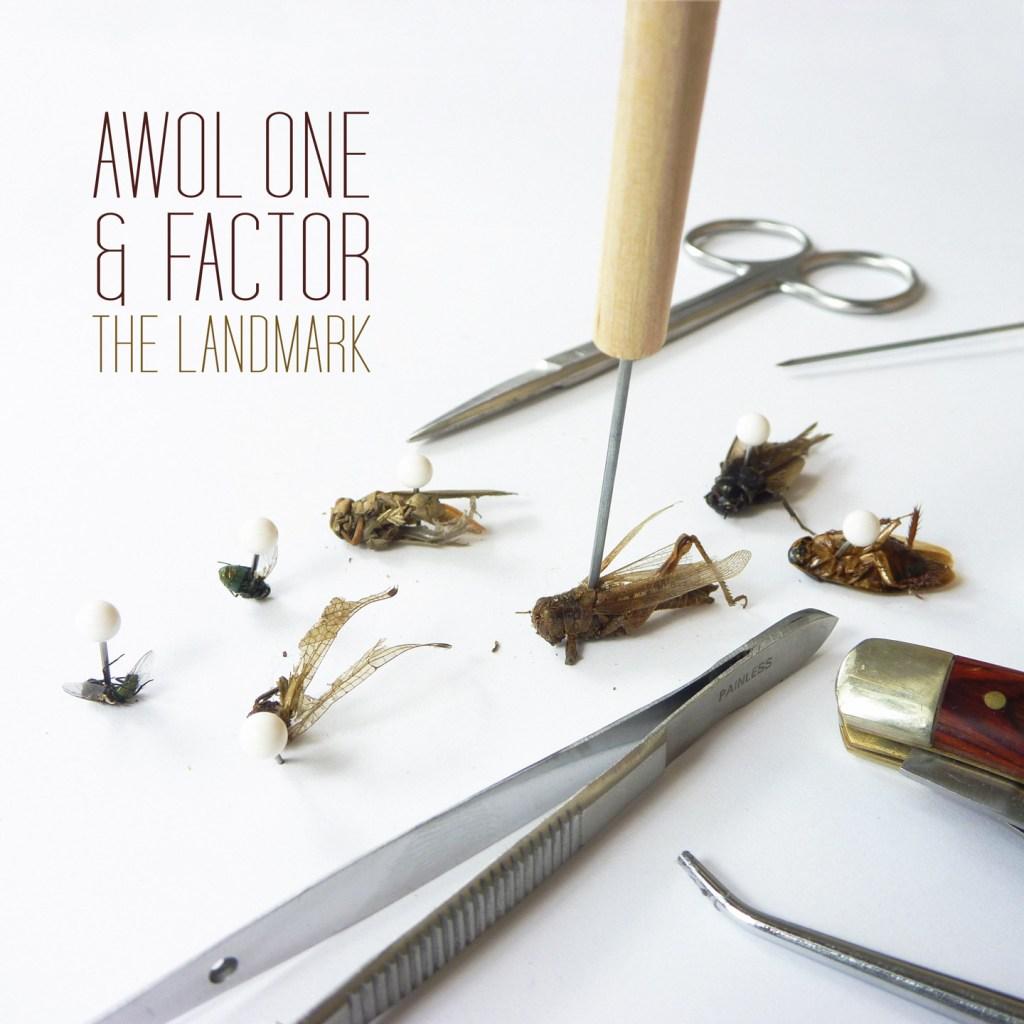 Awol One & Factor – The Landmark