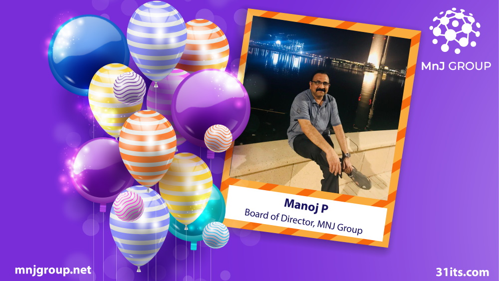 Manoj P - Birthday Wishes, MnJ Group