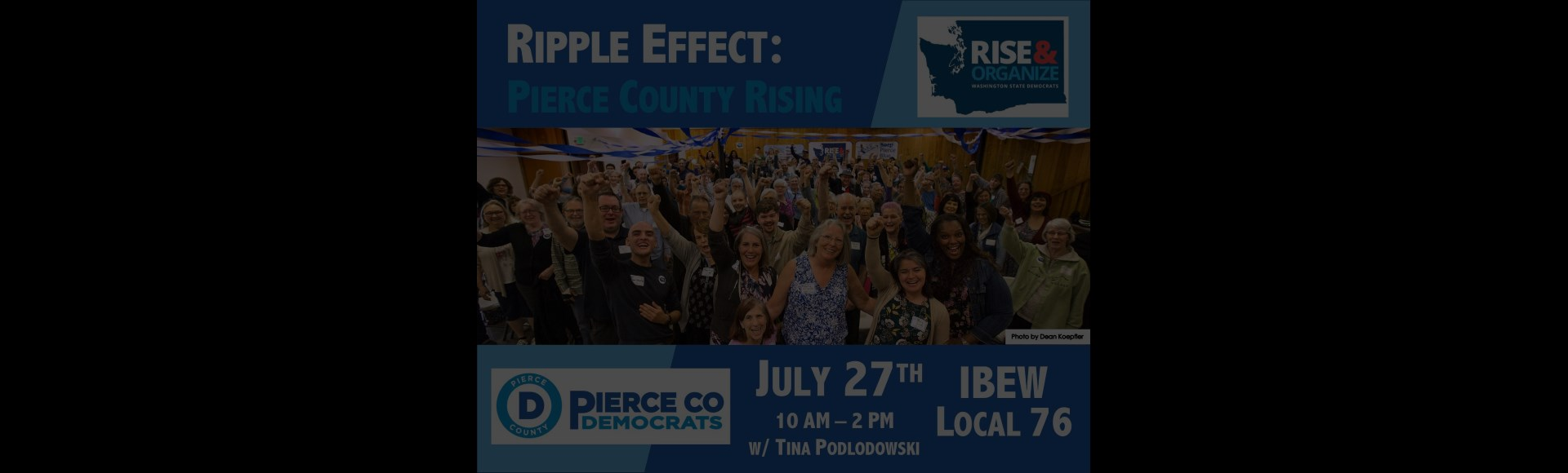 July 27th – Ripple Effect: Pierce County Rising