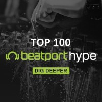 Beatport Hype Top 100 Songs & DJ Tracks January 2019