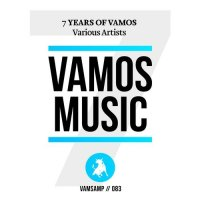 VA - 7 Years Of Vamos Music [Vamos Music]