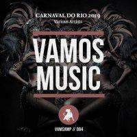 VA - Carnaval Do Rio 2019 [Vamos Music][FLAC]