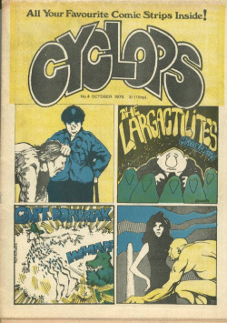 "Cyclops #4, the anthologized British comix magazine in which Malcolm Mc Neill's first collaboration with William S. Burroughs, ""The Unspeakable Mr. Hart,"" appeared."