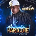 Carlitos Rossy – Sexo Hardcore  (iTunes)