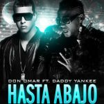 Don Omar Ft. Daddy Yankee – Hasta Abajo (Oficial Remix) (iTunes)