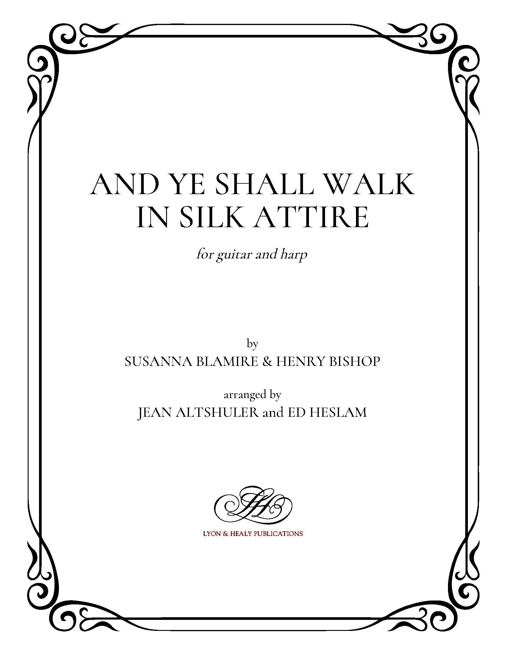 And Ye Shall Walk In Silk Attire For Guitar And Harp