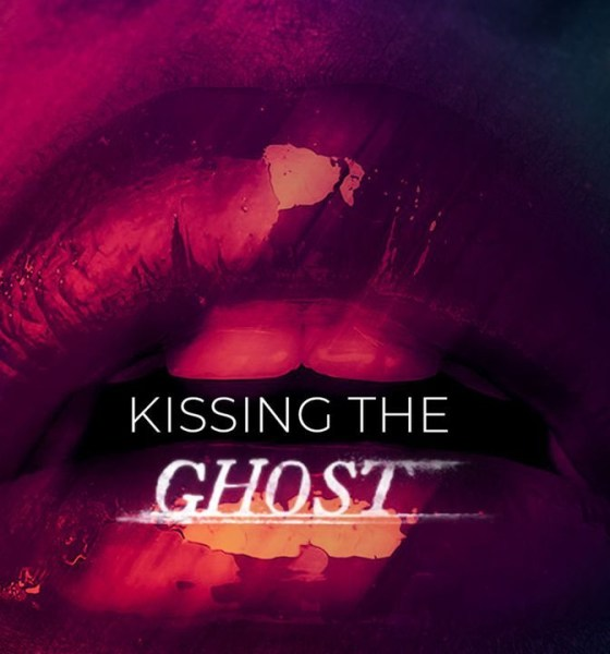 Kissing The Ghost