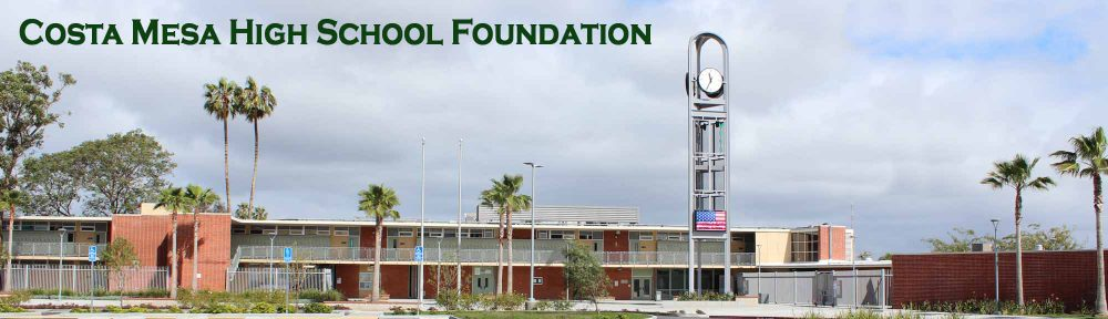 Costa Mesa High School Foundation  Providing educational