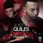 Justin Quiles Ft. Farruko – Esta Noche (Oficial Remix) (Itunes)