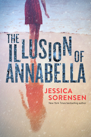 The Illusion Of Annabella by Jessica Sorensen