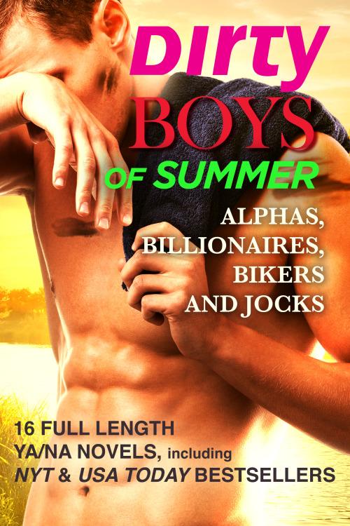 Dirty Boys Of Summer