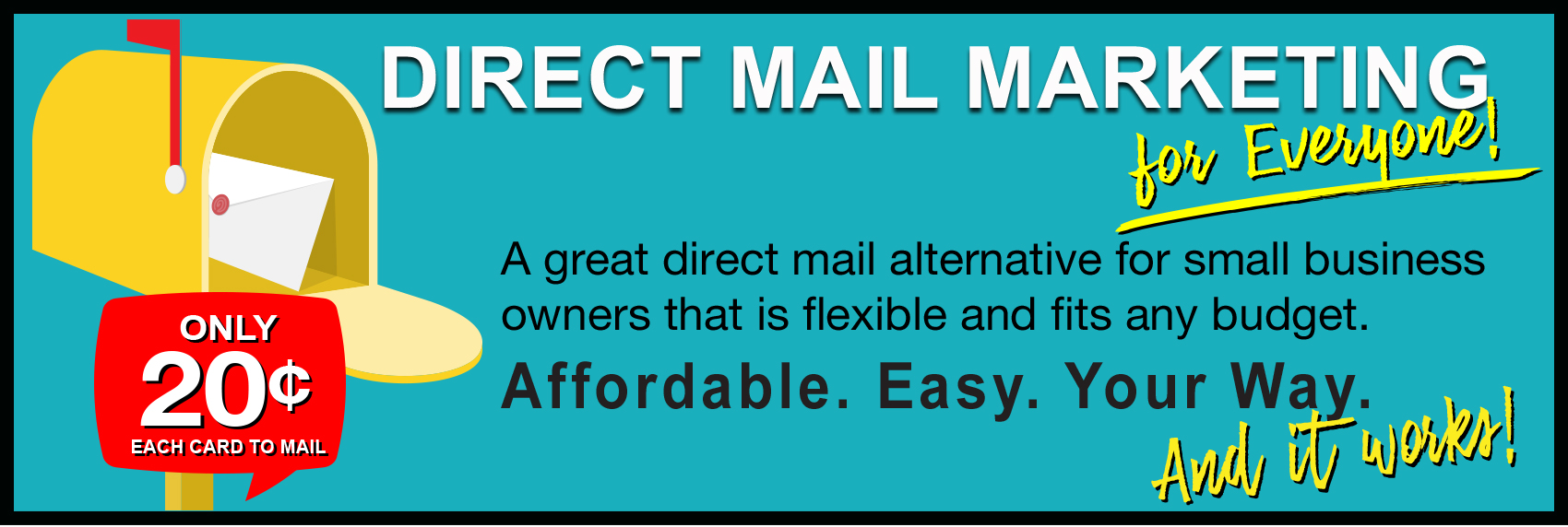 Direct Mail Marketing for Everyone!
