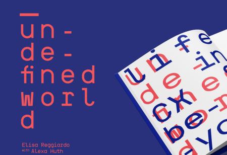 Undefined World Elisa Reggiardo