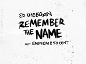Download-Ed-Sheeran-ft-Eminem-50-Cent-Remember-The-Name-mp3-download