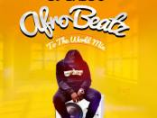Download Dj Baddo Afro Beatz To The World Mix Mp3 Download