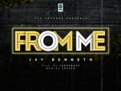 Jay Benneth - From Me mp3
