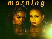 Download Teyana Taylor – Morning ft Kehlani mp3 download