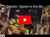 Download DaVido Sweet In The Middle ft Naira Marley Zlatan Wurld Video Mp4 download