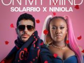 Download Solarrio x Niniola On My Mind Mp3 Download