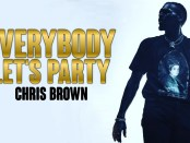 Download Chris Brown Everybody Lets Party Mp3 Download