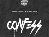 Download Dammy Krane Confess Ft Nana Boro Mp3 Download