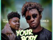 Download Orezi Your Body ft Teni Mp3 Download