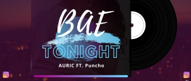 Download Auric Ft Puncho Bae Tonight Free Mp3 Download