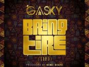 Download Gasky Bring Tire Tiff Mp3 Download