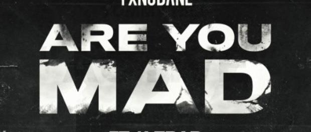 Download Yxng Bane Ft K Trap Are You Mad Mp3 Download