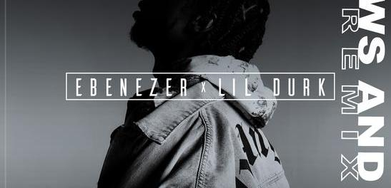 Download Ebenezer Flaws And All Remix ft Lil Durk Mp3 Download