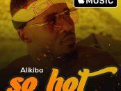 Download Alikiba So Hot MP3 Download