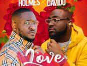 Download Holmes Ft Davido Love MP3 Download