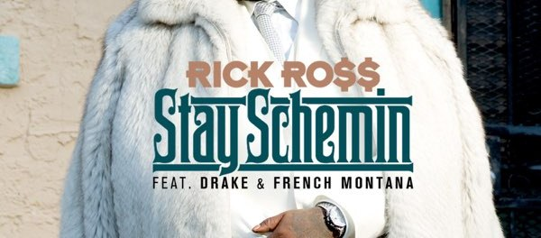 Download Ross Ft Drake & French Montana Stay Schemin MP3 Download