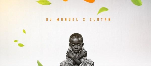 Download DJ Manuel Ft Zlatan My Life Mp3 Download
