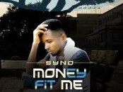 Download Syno Money Fit Me MP3 Download