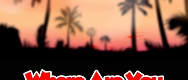 Download LOMODO WHERE ARE YOU MP3 Download
